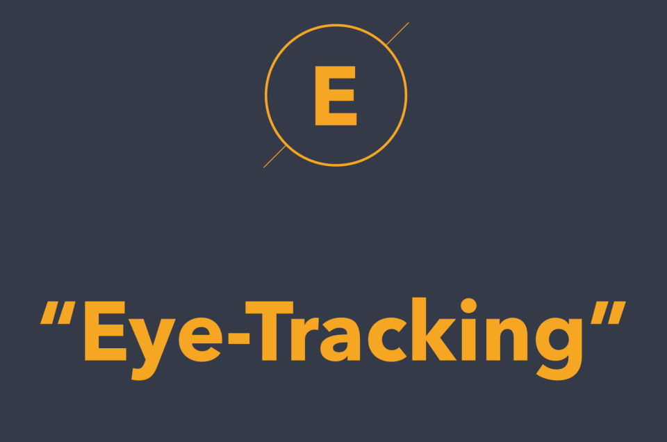 Eye Tracking là gì? #DailyUX #Terms and #Keywords #UXHacker #EnglishVersionBelow