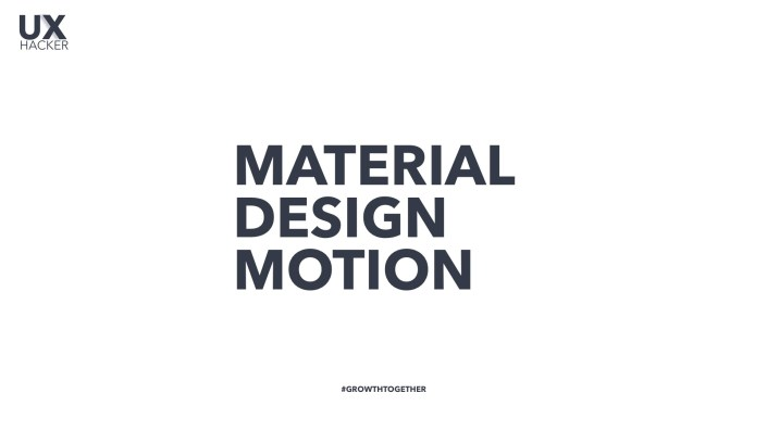 Material Design Motion | Guidelines for Motion design from Google