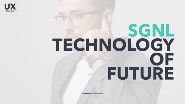 #SGNL Technology of Future [now available] - touch your sound - UX Hacker