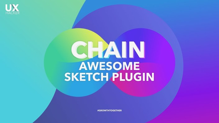 Introducing Chain - Sketch Plugin - Create Dynamic Color Relations In Sketch | UX Hacker