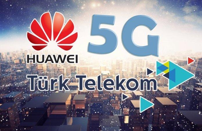 5g turk telekom huawei