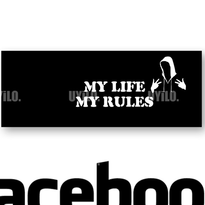 MY LIFE MY RULES Facebook Cover