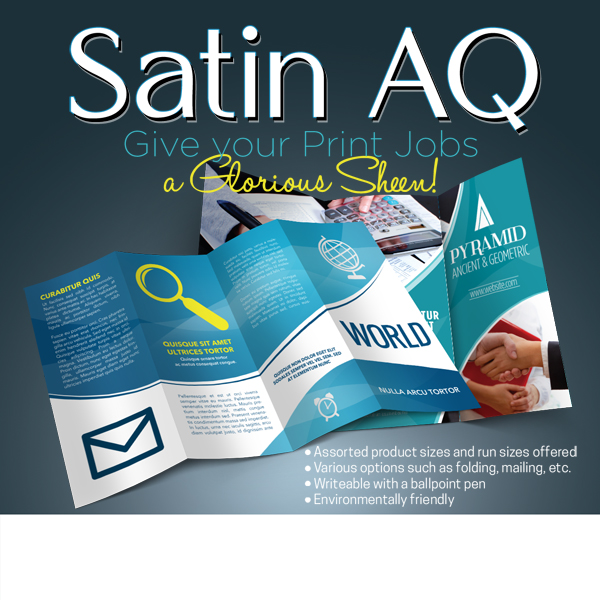 Satin Aqueous Printing