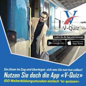 Pausen, z.B. Pausen, z.B. im Zug nutzen und die App V-Quiz verwenden, damit Sie Ihre IDD und gutberaten Stunden erhalten. im Cafe nutzen und die App V-Quiz verwenden, damit Sie Ihre IDD und gutberaten Stunden erhalten