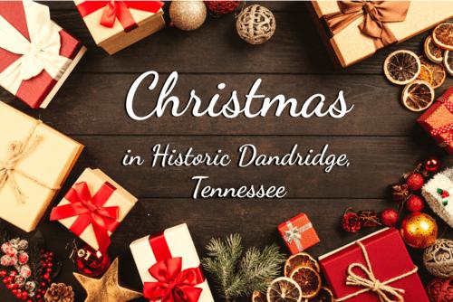 Christmas in Historic Dandridge