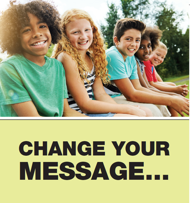 Change Your Message...