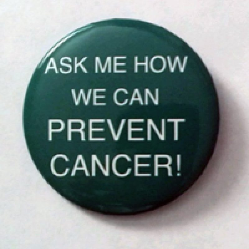 Ask me how we can prevent cancer!