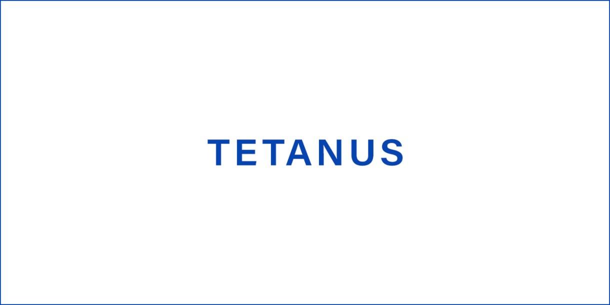 Tetanus (Lockjaw)