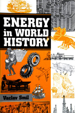 Energy In World History – Vaclav Smil