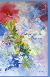 Elizabeth Raby | A Matter of Time