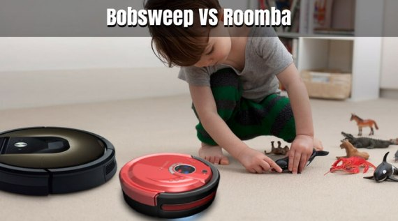 Bobsweep VS Roomba- Choose Best Robotic Vacuum for Home