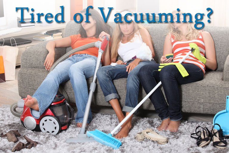 tired of vacuuming