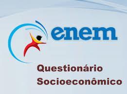 Questionário Sócio Econômico ENEM