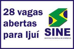 Empregos Sine ijuí – RS – Hoje 01