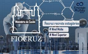 Programa de estágio Fiocruz 2016 - Inscrições