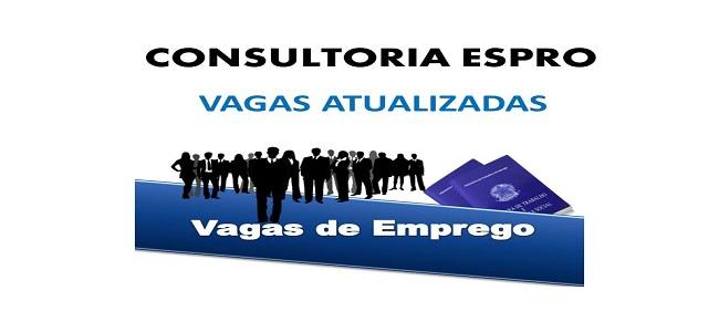 Confira as vagas que a consultoria Espro atualizou nesta sexta (15)