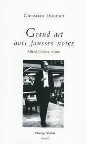 Grand art et fausses notes - Christian Doumet