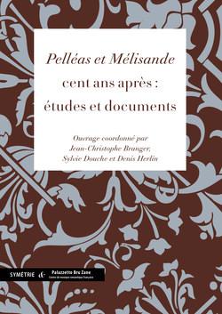 Pelleas et Mélisande - Éditions Symétrie