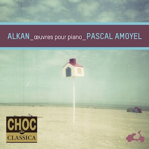 Alkan - Pascal Amoyel
