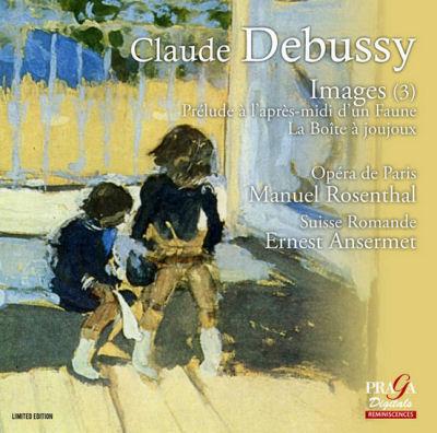 Debussy - Rosenthal - Ansermet -Praga Digitalsaga