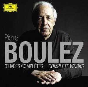 Pierre Boulez - Œuvres complètes - Complete works - DG