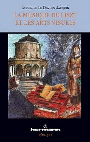 La musique de Liszt et les arts visuels - Hermann