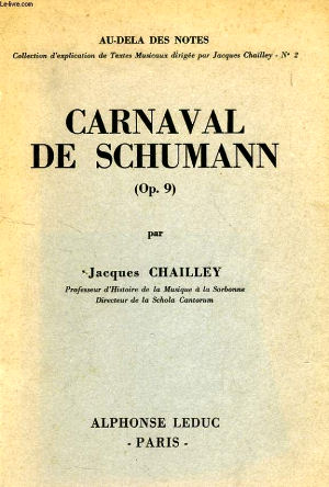 Jacques Chailley - Schumann - Carnaval