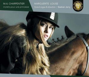 Marc-Antoine Charpentier - Motets - Marguerite Louise
