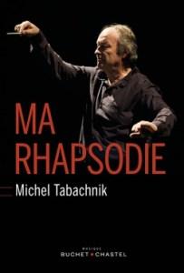 Michel Tabachnik - Ma Rhapsodie