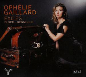 Ophélie Gaillard - Bloch - Korngold