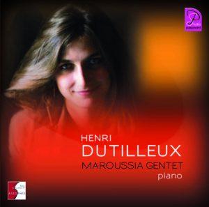 Maroussia Gentet - Dutilleux - Szymanovski