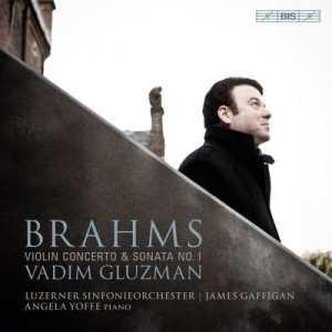 Brahms Concerto - Sonate 1 - Gluzman - Yoffe - Gaffigan