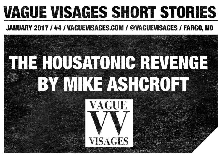 vague-visages-short-stories-mike-ashcroft-the-housatonic-revenge