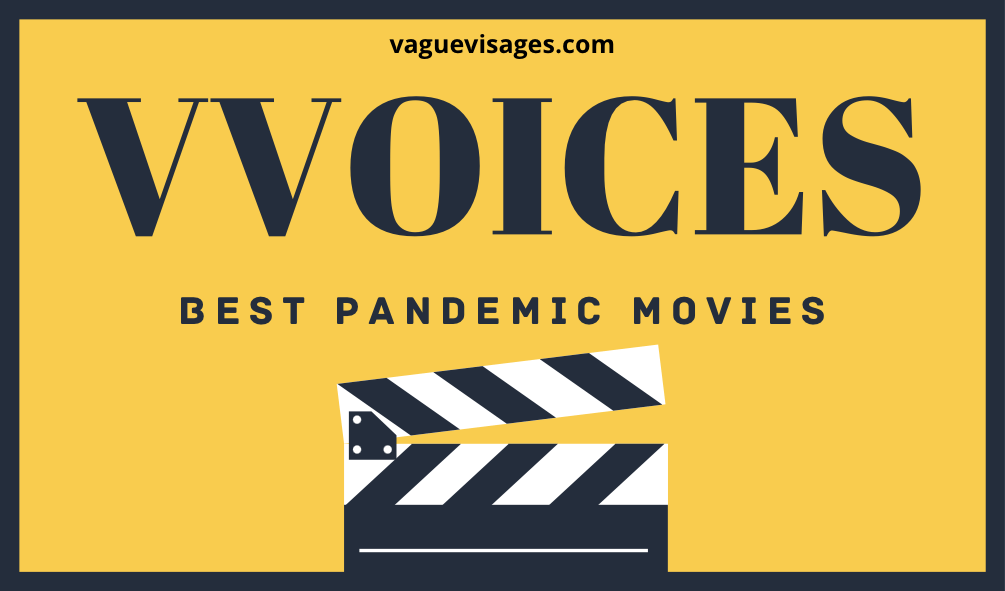 Vague Visages - Best Pandemic Movies