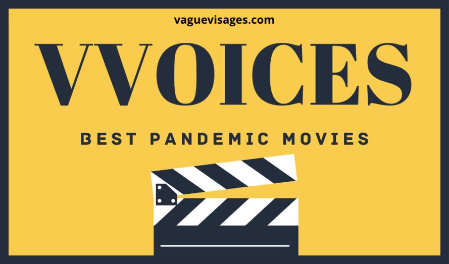 Vague Visages - Best Pandemic Movies