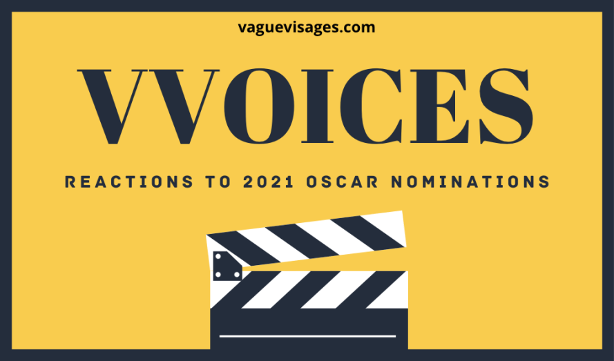 Vague Visages - 2021 Oscar Nominations