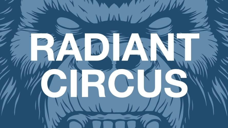 Radiant Circus