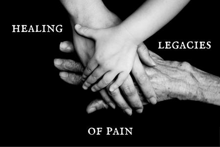 Healing legacies of pain