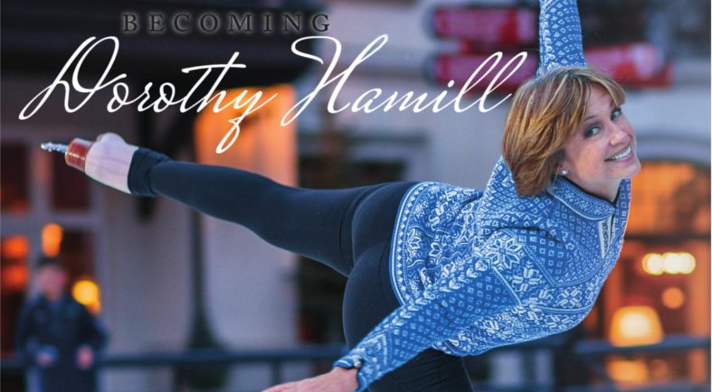 Becoming Dorothy Hamill