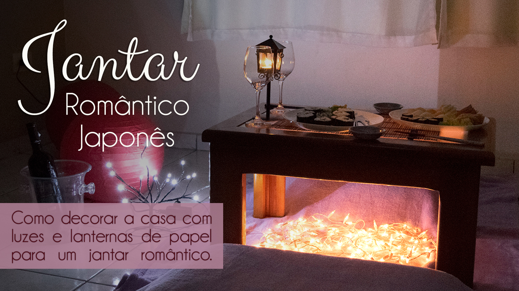 jantar-romantico-japones-diy-decoracao