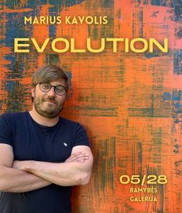 """Mariaus Kavolio darbų paroda """"Evoliution"""" 28/05 – 17/06 @ Galerija """"Ramybė"""""""