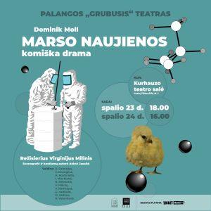 """Spektaklis """"Marso naujienos"""" 10/23 ir 10/24 @ Palangos Kurhauzo teatro salė"""