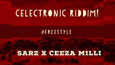 Photo of Sarz x Ceeza Milli – Freestyle (Celectronic Riddim)