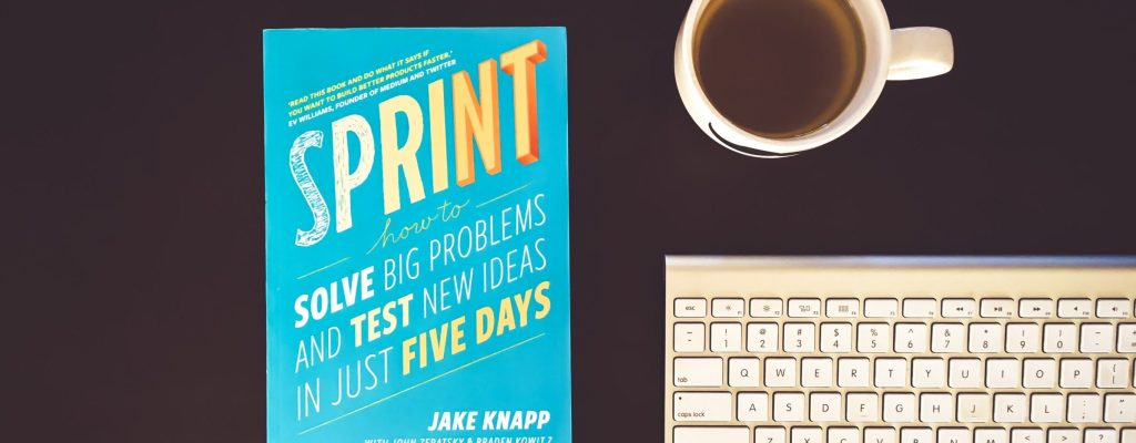 Sprint: A Book That Helps You Solve Problems With Speed