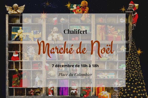 Le Marché de Noël de Chalifert s'installe sur la place du Colombier le 7 décembre