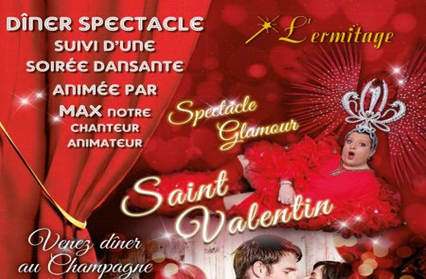 Chalifert : Dîner-spectacle Cabaret Spécial Saint Valentin au restaurant L'ermitage