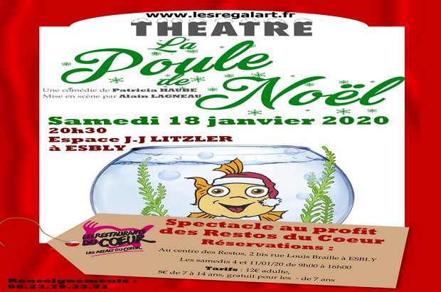 Pièce de théâtre « La Poule de Noël » au profit des Restos du Cœur à l'Espace Litzler d'Esbly.