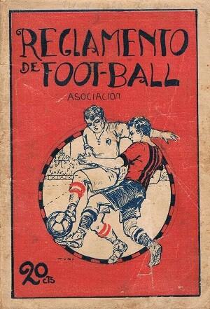 Reglamento de Foot-Ball. Valencia, años 20.