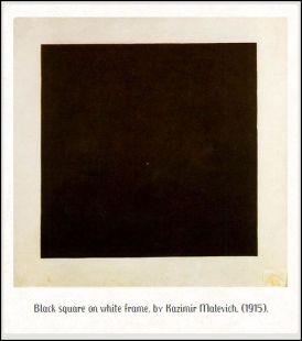 Kazimir Malevich. Black Suprematic Square. (1915)