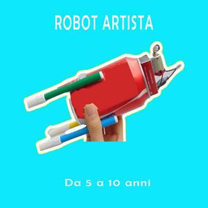 Corsi da 3 a 6 anni di robotica per bambini ad alessandria valeria cagnina robot artista